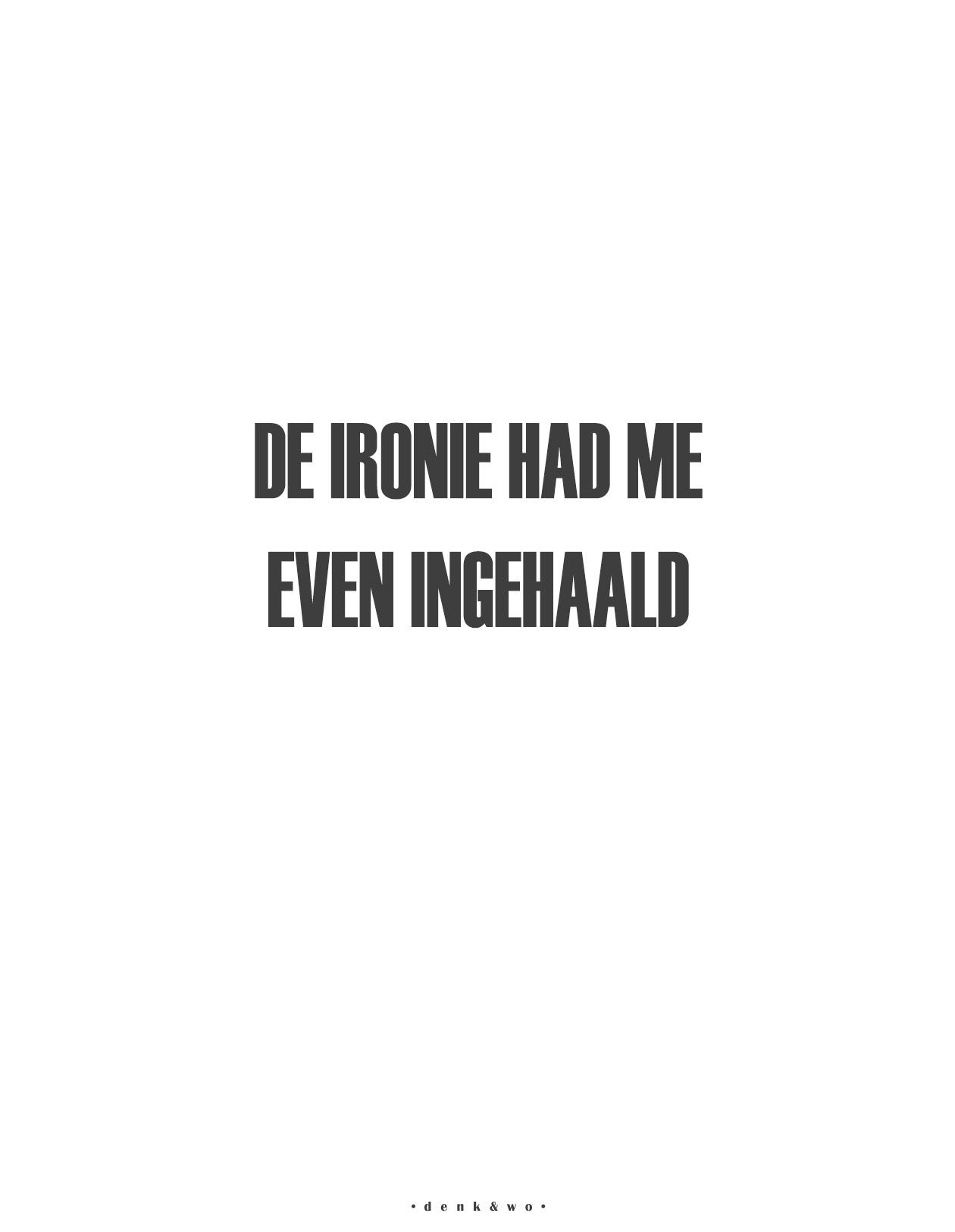 • Ironie •