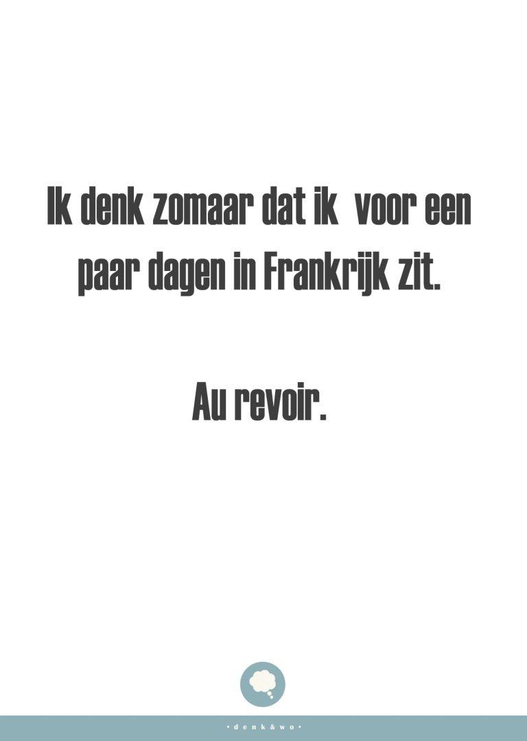 • Au Revoir •