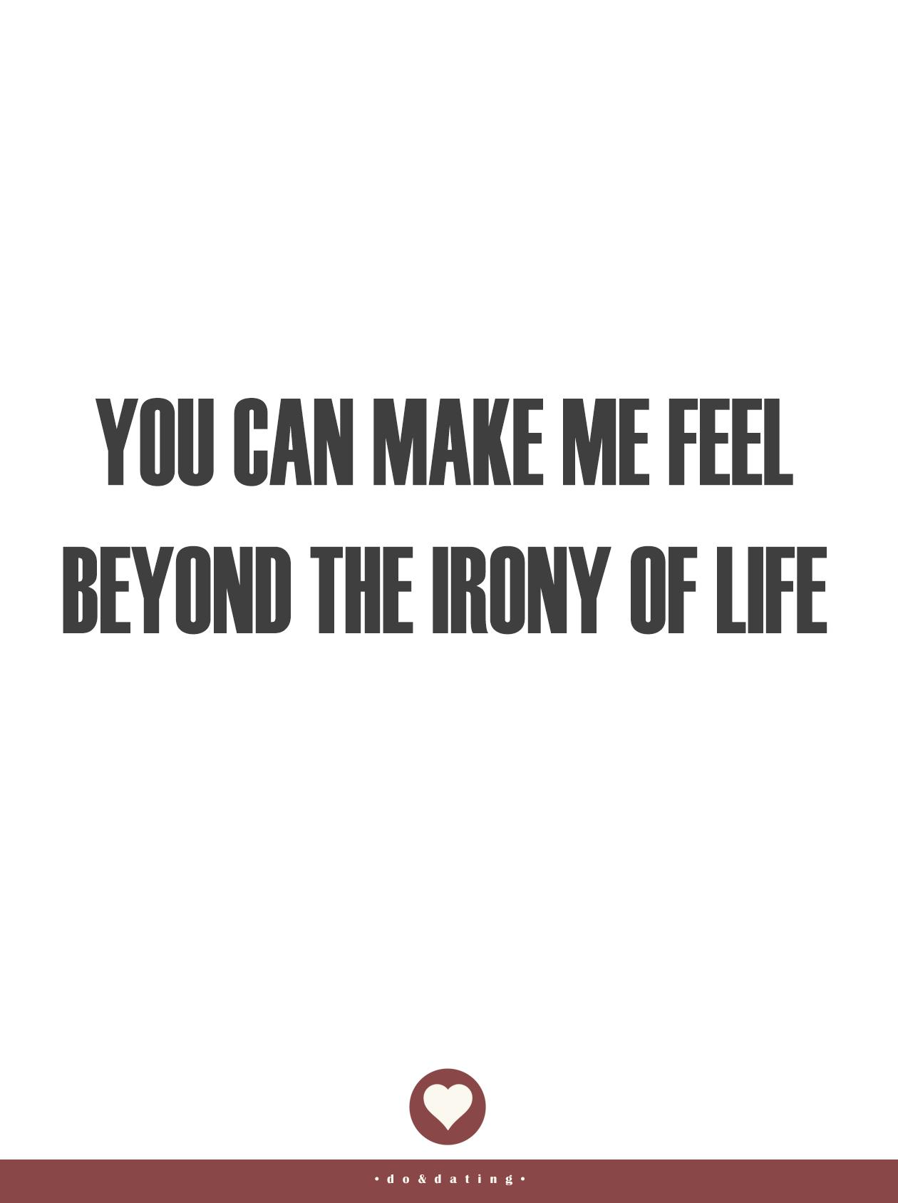 • Beyond the irony •