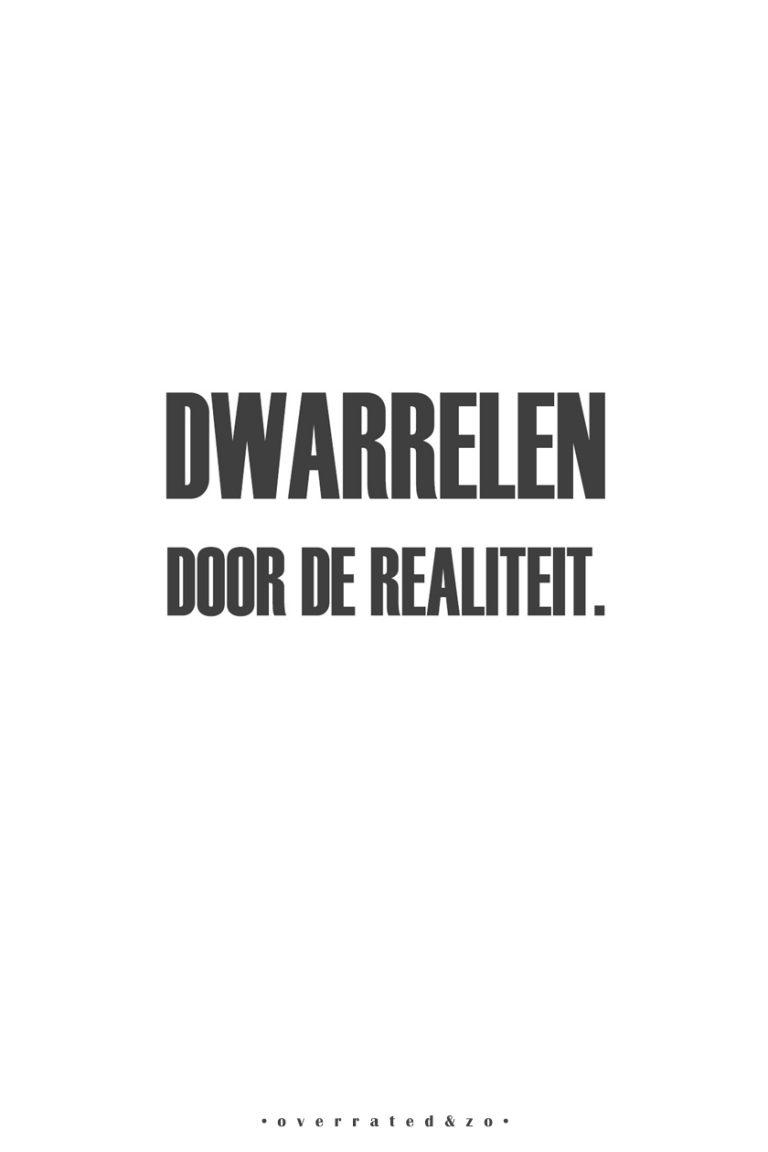 • Dwarrelen •